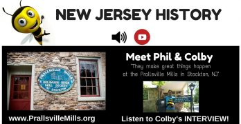 STOCKTON NJ…. WHO KNEW – Delaware River Mill Society CELEBRATES 40 YEARS